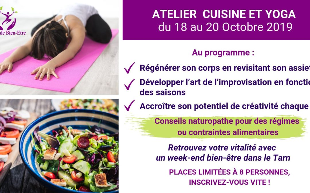 Week-End Bien-Etre Cuisine-Yoga » du 18 au 20 Octobre 2019