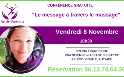 "Conférence gratuite : ""Le message à travers le massage"""